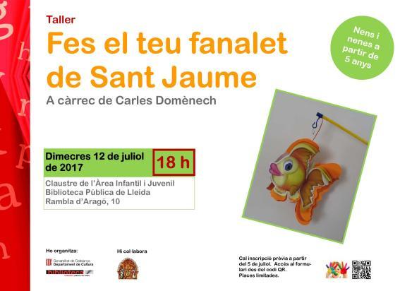 Fes el teu fanalet de Sant Jaume. Taller de manualitats en paper adreçat a nens i nenes a partir de 5 anys, a càrrec de Carles Domènech.