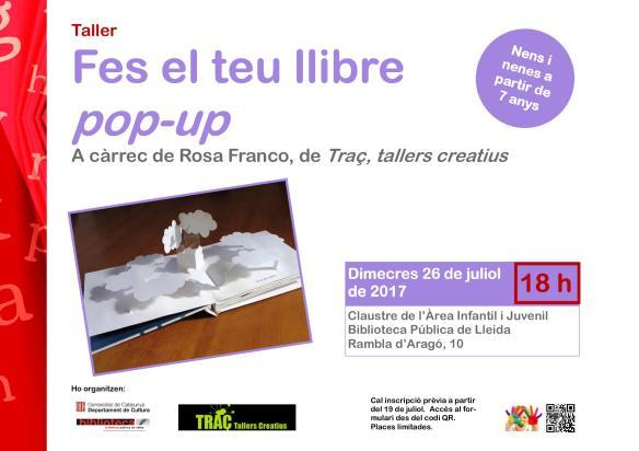 Fes el teu llibre pop-up. Taller de manualitats en paper adreçat a nens i nenes a partir de 7 anys. A càrrec de Rosa Franco, de Traç, tallers creatius.